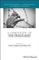 A Companion to the Holocaust PDF