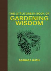 The Little Green Book of Gardening Wisdom
