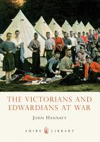 The Victorians and Edwardians at War PDF