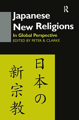 Japanese New Religions in Global Perspective PDF