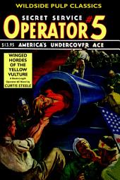 Operator #5: Winged Hordes of the Yellow Vulture