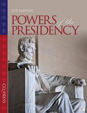 The Powers of the Presidency: Edition 4