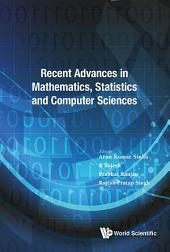 Recent Advances In Mathematics, Statistics And Computer Science 2015 - International Conference