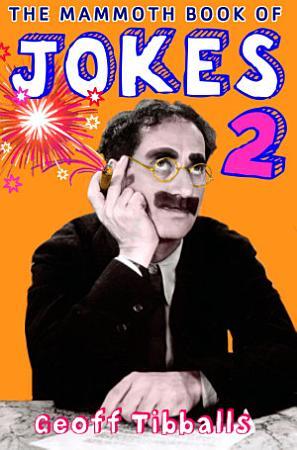 The Mammoth Book of Jokes 2 PDF