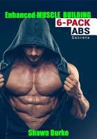 Enhanced Muscle Training 6 PACK ABS Secrets PDF