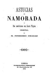 Astucias de namorada, e Um melodrama em Santo Thyrso: original