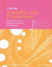 Im Detail Ausstellen und Präsentieren: Museumskonzepte Markeninszenierung Messedesign