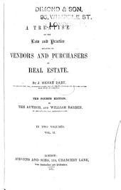 A Treatise on the Law and Practice Relating to Vendors and Purchasers of Real Estate: Volume 2