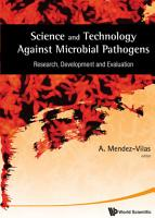 Science and Technology Against Microbial Pathogens PDF