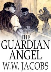 The Guardian Angel: Ship's Company, Part 7