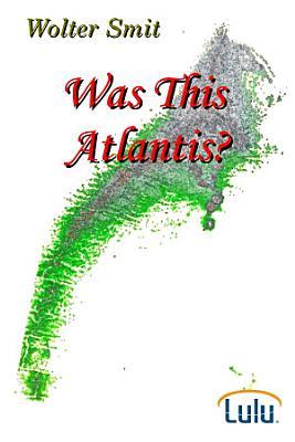 Was This Atlantis PDF
