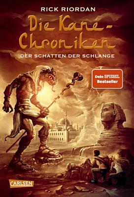 Die Kane Chroniken 3  Der Schatten der Schlange PDF