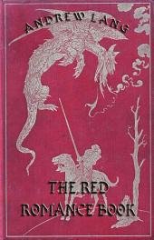 The Red Romance Book (Illustrated & Annotated Edition)