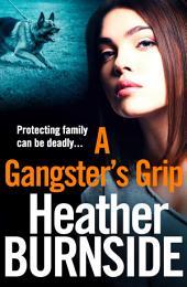 A Gangster's Grip