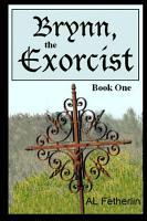 Brynn  the Exorcist  Book One PDF