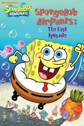 SpongeBob AirPants: The Lost Episode (SpongeBob SquarePants)