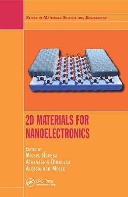 2D Materials for Nanoelectronics