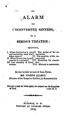 An Alarm to Unconverted Sinners  in a Serious Treatise