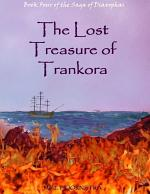 The Lost Treasure of Trankora: Book Four of the Saga of Diaxophas