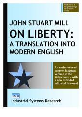 On Liberty: A Translation Into Modern English