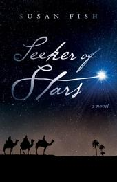Seeker of Stars: A Novel
