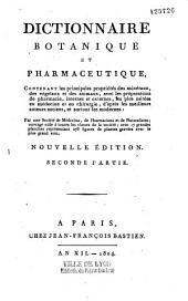 Dictionnaire botanique et pharmaceutique par une Société de médecins, de pharmaciens ...