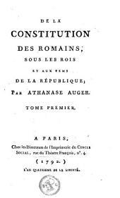De la constitution des Romains, sous les rois et aux tems de la république