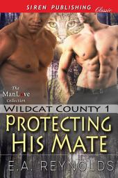 Protecting His Mate [Wildcat County 1]