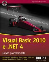 Visual Basic 2010 e .NET 4: Guida professionale