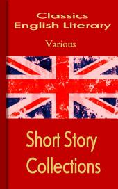 ENGLAND SHORT STORIES: Classic English Novels
