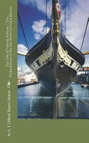 The Life of Nelson  Volume 1 the Embodiment of the Sea Power of Great Britain PDF