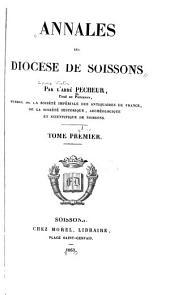 Annales du diocèse de Soissons: Volume1