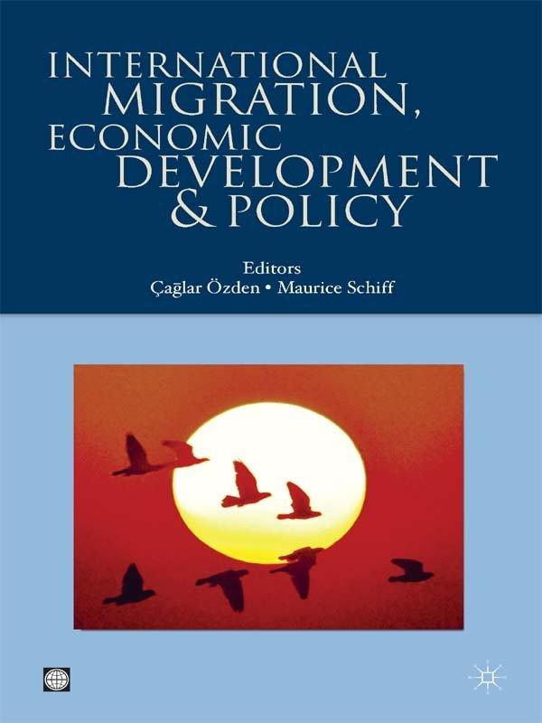 International Migration, Economic Development & Policy