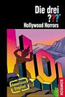 Die Drei ??? - Hollywood Horrors