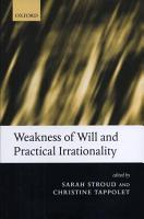 Weakness of Will and Practical Irrationality PDF