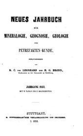 Neues Jahrbuch für Mineralogie, Geognosie, Geologie und Petrefakten-Kunde: Band 1852