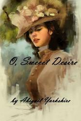 O Sweet Desire Book PDF