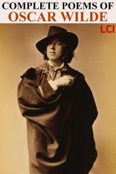 Complete Poems of Oscar Wilde (Illustrated)