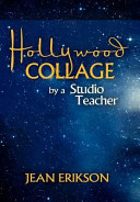 Hollywood Collage by a Studio Teacher