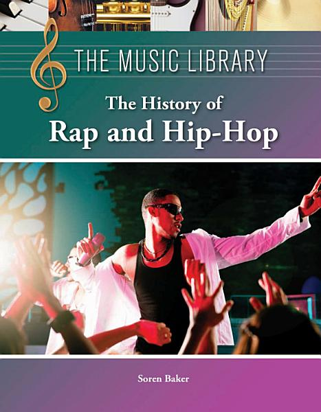 Download The History of Rap and Hip Hop Book
