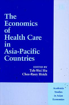 The Economics of Health Care in Asia Pacific Countries PDF