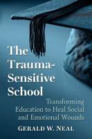 The Trauma Sensitive School PDF