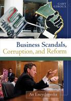 Business Scandals  Corruption  and Reform  An Encyclopedia  2 volumes  PDF