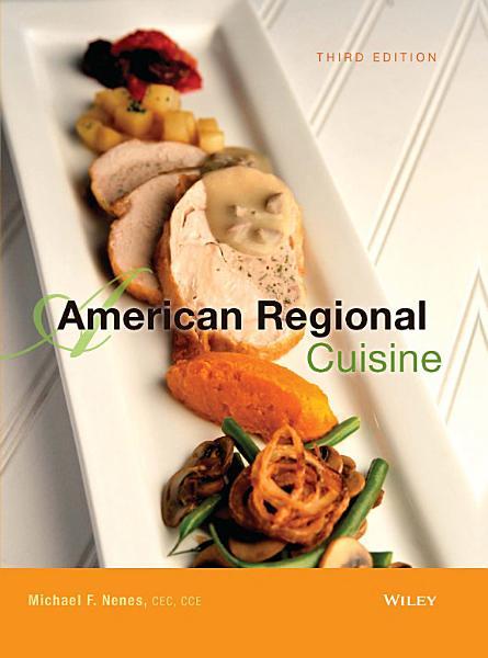 American Regional Cuisine 3rd Edition