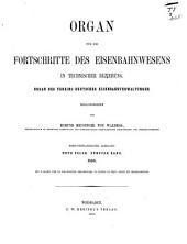 Organ für die Fortschritte des Eisenbahnwesens: Bände 23-24
