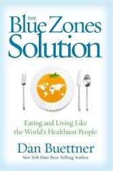 The Blue Zones Solution PDF