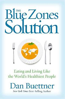 The Blue Zones Solution Book