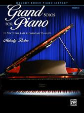 Grand Solos for Piano, Book 3: 11 Pieces for Late Elementary Pianists