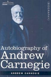 Autobiography of Andrew Carnegie