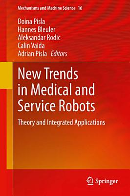 New Trends in Medical and Service Robots PDF